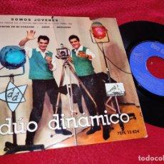 Discos de vinil: DUO DINAMICO SOMOS JOVENES/SIEMPRE EN MI CORAZON/AMOR/MERCEDES EP 1962 LA VOZ DE SU AMO. Lote 222176318