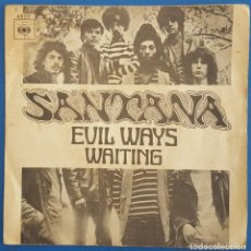 Discos de vinilo: SINGLE / SANTANA / EVIL WAYS - WAITING / CBS 4800 / 1970. Lote 222180001