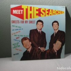 Discos de vinilo: THE SEARCHERS, SWEETS FOR MY SWEET. Lote 222180046