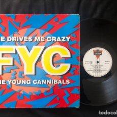 Discos de vinilo: FINE YOUNG CANNIBALS ?– SHE DRIVES ME CRAZY. Lote 222182446