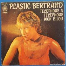 Discos de vinilo: SINGLE / PLASTIC BERTRAND / TELEPHONE A TELEPHNE MON BIJOU - STOP OU ENCORE / HISPAVOX 45-1976 1980. Lote 222182457