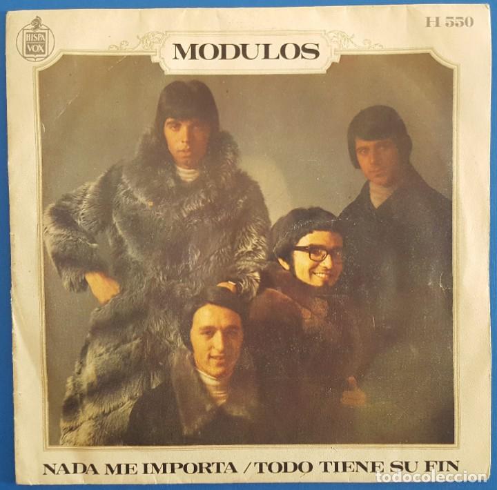 SINGLE / MODULOS / TODO TIENE SU FIN - NADA ME IMPORTA / HISPAVOX H 550 / 1969 (Música - Discos - Singles Vinilo - Grupos Españoles 50 y 60)