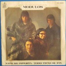 Discos de vinilo: SINGLE / MODULOS / TODO TIENE SU FIN - NADA ME IMPORTA / HISPAVOX H 550 / 1969. Lote 222182563