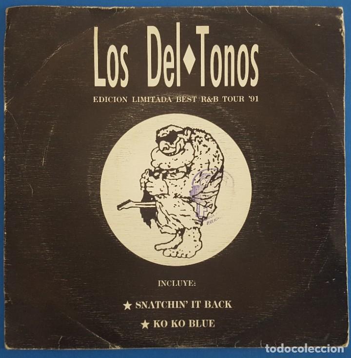 SINGLE / LOS DEL-TONOS / SNATCHIN IT BACK - KO KO BLUE / 3 CIPRESES 1C-0866-1 / 1991 (Música - Discos - Singles Vinilo - Grupos Españoles de los 90 a la actualidad)