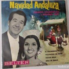 Discos de vinilo: JUANITO VALDERRAMA Y DOLORES ABRIL (EP) EL NACIMIENTO AÑO – 1968. Lote 222184612