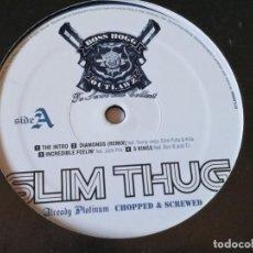 Discos de vinilo: SLIM THUG - ALREADY PLATINUM (CHOPPED & SCREWED) - 2005 - DISCO 1. Lote 222191932