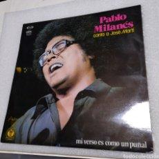 Discos de vinilo: PABLO MILANES - CANTA A JOSÉ MARTI. MI VERDO ES COMO UN PUÑAL. Lote 222192177