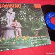 Discos de vinilo: BAMBINO INFIERNO DE CELOS/INESPERADAMENTE/EN FIN/ES UNA COSA GRANDE EP 1967 COLUMBIA RUMBA. Lote 222194635