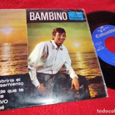 Discos de vinilo: BAMBINO TE ABRIRIA EL PENSAMIENTO/BRAVO/ NO SE +1 7 EP 1967 COLUMBIA RUMBA. Lote 222195301