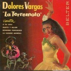 Discos de vinilo: DOLORES VARGAS LA TERREMOTO / A TU VERA + 3 (EP 1962). Lote 287844428