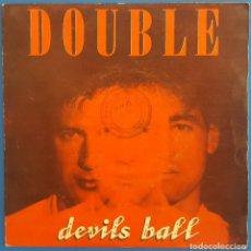 Discos de vinilo: SINGLE / DOUBLE / DEVILS BALL - DEVILS BALL / POLYDOR 885 995-7 / 1987. Lote 222200937
