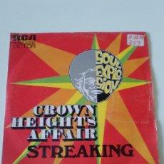 Discos de vinilo: CROWN HEIGHTS AFFAIR STREAKING / SPECIAL KIND WOMAN ( 1974 RCA ESPAÑA ). Lote 222215197