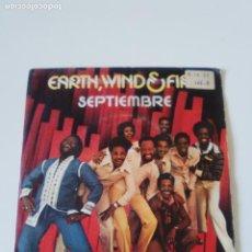 Discos de vinilo: EARTH WIND & FIRE SEPTIEMBRE SEPTEMBER / LOVE'S HOLIDAY ( 1979 CBS ESPAÑA ). Lote 222215453