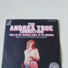 Discos de vinilo: THE ANDREA TRUE CONNECTION CUAL ES TU NOMBRE / LLENAME ( 1977 BUDDAH ESPAÑA ). Lote 222217546