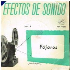Discos de vinilo: EFECTOS DE SONIDO Nº 7 - PÁJAROS - EP 1959. Lote 222221626
