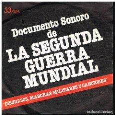 Discos de vinilo: DOCUMENTO SONORO DE LA SEGUNDA GUERRA MUNDIAL. DISCURSOS,MARCHAS MILITARES Y CANCIONES - EP 1979. Lote 222222180