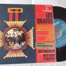 Discos de vinilo: LOS BRAVOS SINGLE MEDALLA DE ORO COMO NUEVO VER FOTOS ANEXAS. Lote 222223823