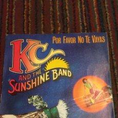Discos de vinilo: KC AND THE SUNSHINE BAND SINGLE PLEASE DONT GO - POR FAVOR NO TE VAYAS. Lote 222226123