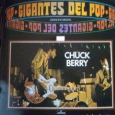 Discos de vinilo: CHUCK BERRY - GIGANTES DEL POP. Lote 222232288