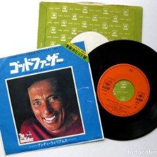 Discos de vinilo: ANDY WILLIAMS - LOVE THEME FROM THE GODFATHER (EL PADRINO) - SINGLE CBS/SONY 1972 JAPAN BPY. Lote 284560643