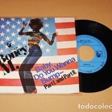 Discos de vinilo: BONEY M. - BABY DO YOU WANNA BUMP - SINGLE - 1975 - IMPORT. Lote 222236706