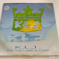 Discos de vinilo: K.L.J. - EVERYTHING'S GONNA BE ALRIGHT. Lote 222242732