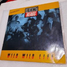 Discos de vinilo: TALKING HEADS - WILD WILD LIFE. Lote 222245570