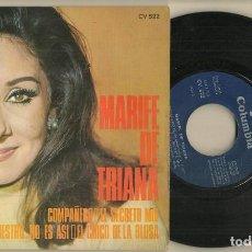 Discos de vinilo: DISCO VINILO. SINGLE. MARIFÉ DE TRIANA. COMAÑERO. COLUMBIA CV 522. (P/C61). Lote 222246900