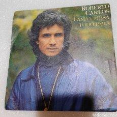 Discos de vinilo: ROBERTO CARLOS- CAMA Y MESA. Lote 222247225