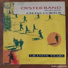 """Discos de vinilo: OYSTER BAND FEATURING CELTAS CORTOS - GRANITE YEARS (12"""") (DRO) (1992,ES). Lote 222249908"""
