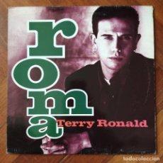 Discos de vinilo: TERRY RONALD - ROMA (LP, ALBUM) (MCA 10241) (1991,ES). Lote 222250925