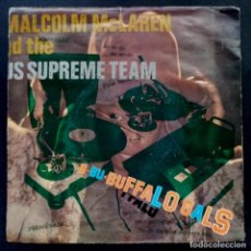 Discos de vinilo: MALCOLM MCLAREN - BUFFALO GALS - SINGL UK 1982 - CHARISMA. Lote 222253747