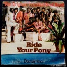 Discos de vinilo: THE ORIGINAL TRINIDAD STEEL BAND - RIDE YOUR PONY / DISCOLIMBO - SINGLE 1979 - ARIOLA. Lote 222254398