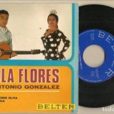 Discos de vinilo: DISCO VINILO. SINGLE. LOLA FLORES Y ANTONIO GONZÁLEZ. GITANO DE VERDE OLIVA. BELTER 51151. (P/C61). Lote 222261115