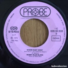 Discos de vinilo: BOBBY BLUE BLAND THIS TIME IM GONE FOR GOOD SINGLE PROBE. Lote 222261770