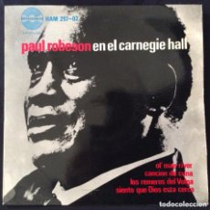 Discos de vinilo: PAUL ROBESON EN EL CARNEGIE HALL EP EDIC ESPAÑA AÑO 1963 EXCELENTE. Lote 222262965