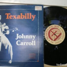 Discos de vinilo: JOHNNY CARROLL, TEXABILLY. Lote 222267447