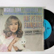 Dischi in vinile: MICHÈLE TORR ?– UNE PETITE FRANÇAISE (EUROVISION 77). Lote 222276690
