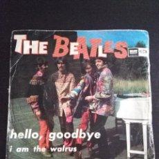 Discos de vinilo: THE BEATLES ---HELLO GOODBYE & I AM THE WALRUS --ORIGINAL 1ª EDICION 1967. Lote 222281846