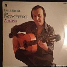 Dischi in vinile: LP 1977 - PACO CEPERO (VINILO COMO NUEVO) - AMULETO / LA GUITARRA DE PACO CEPERO - FLAMENCO. Lote 222283343