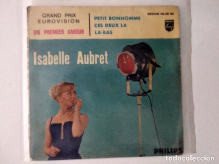 ISABELLE AUBRET. UN PREMIER AMOUR. GRAND PRIX EUROVISION. EP FRANCIA (Música - Discos de Vinilo - EPs - Festival de Eurovisión)