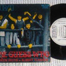 "Discos de vinilo: THE GUESS WHO - "" BROKEN (ROTO) "" SINGLE 7"" PROMO 1971 SPAIN. Lote 222287068"