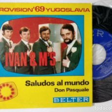 Disques de vinyle: IVAN & M'S (SINGLE EUROVISION 1969) SALUDOS AL MUNDO - YUGOSLAVIA 13º PUESTO. Lote 222287241