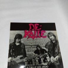 Discos de vinilo: DE KALLE - LA CALLE DEL VICIO. Lote 222287825