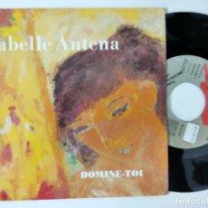 Discos de vinil: ISABELLA ANTENA (SINGLE) DOMINO-TOI AÑO – 1989. Lote 222287883