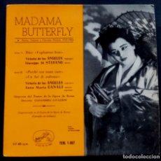 Discos de vinilo: GIACOMO PUCCINI - MADAME BUTTERFLY - SINGLE 1958 - LA VOZ DE SU AMO. Lote 222297605