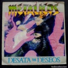 Discos de vinilo: METALICOS - DESATA TUS SUEÑOS - SINGLE PROMOCIONAL 1992 - VIRGIN. Lote 222297731