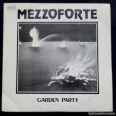 Discos de vinilo: MEZZOFORTE - GARDEN PARTY / EARLY AUTUMN - SINGLE 1983 - CBS. Lote 222298910