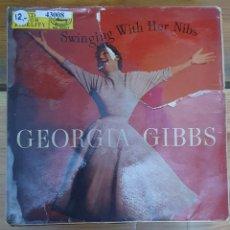 Discos de vinilo: 43008 - GEORGIA GIBBS - SWINGING WITH HER NIBS - 4 CANCIONES - AÑO ?. Lote 222303027