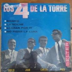 Discos de vinilo: 43010 - LOS 4 DE LA TORRE - BRINDO + 3 CANCIONES - DISCOS BELTER - AÑO 1965. Lote 222303161